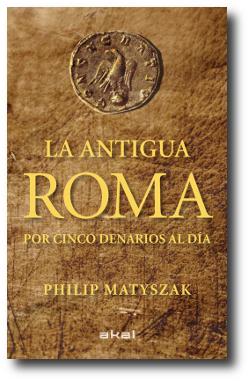 La antigua Roma por cinco denarios al d�a