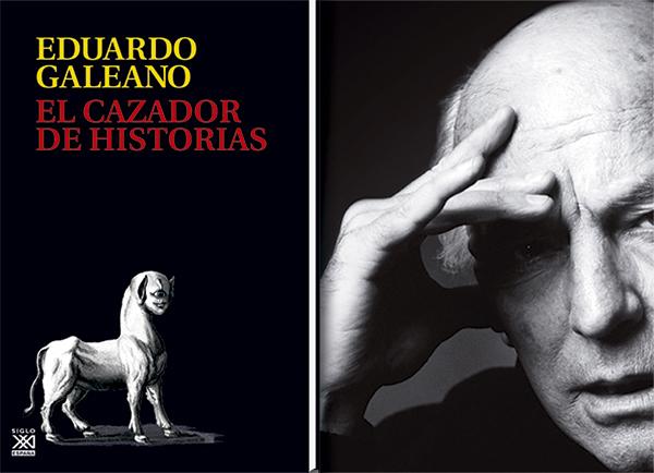 galeano_cazador_de_historias