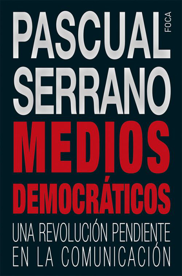 portada libro medios democraticos pascual serrano