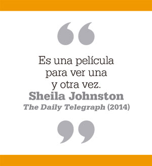 Es una película para ver una y otra vez. Sheila Johnston The Daily Telegraph (2014)