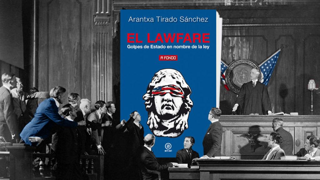 lawfare-golpes-estado-ley
